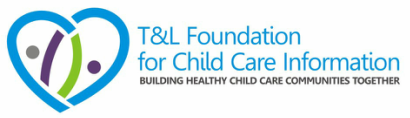 T&L Foundation for Child Care Information